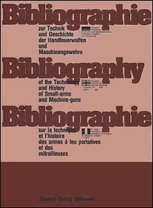 Bibliographie zur Technik und Geschichte der Handfeuerwaffen und Maschinengewehre. Teil 1: Deutschsprachige Zeitschriftenliteratur der Jahre 1755 - 1975.