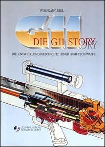 Die G 11-Story. Die Entwicklungsgeschichte einer High-Tech-Waffe.