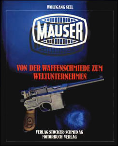 MAUSER - Von der Waffenschmiede zum Weltunternehmen.