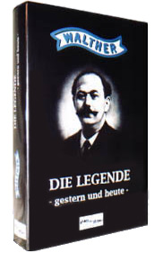 Walther - die Legende - gestern und heute.